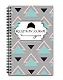 Equestrian Training Journal: Track Your Horseback Riding Lessons, Progress, and Goals - 100 Page Pre-Formatted Spiral Horse Notebook