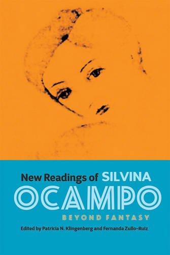 New Readings of Silvina Ocampo: Beyond Fantasy: 359