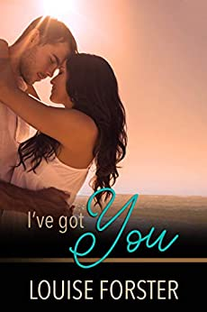 I've Got You by [Louise Forster, Kylie Burns]