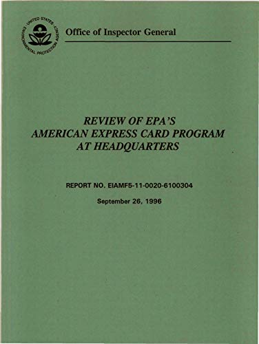 Review of EPA's American Express Card Program at Headquarters (English Edition)