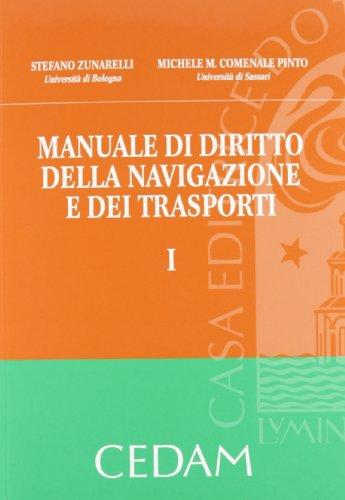 Manuale di diritto della navigazione e dei trasporti: 1