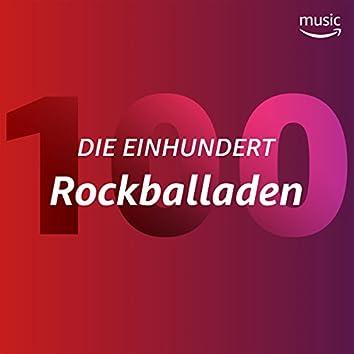 Die Einhundert: Rockballaden