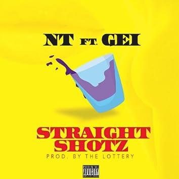 Straight Shotz (feat. Gei)