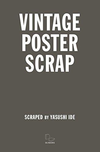 VINTAGE POSTER SCRAP ヴィンテージ・ポスター・スクラップの詳細を見る