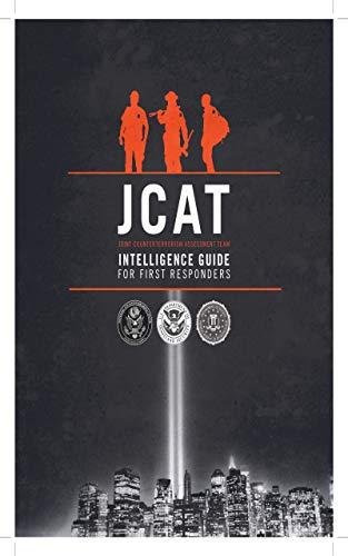 JCAT Intelligence Guide for First Responders (English Edition)