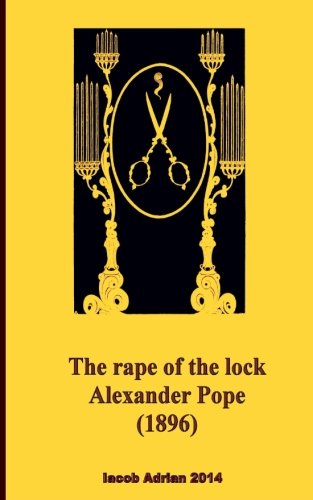 The rape of the lock Alexander Pope (1896)
