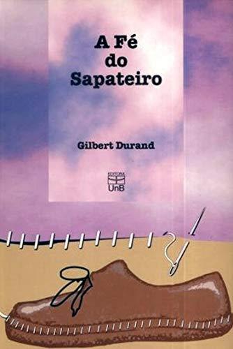 A fé do Sapateiro