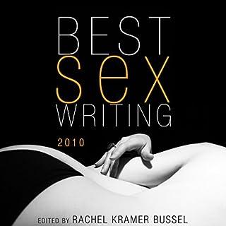Best Sex Writing 2010 audiobook cover art