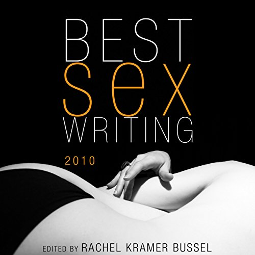 Best Sex Writing 2010 audiobook cover art