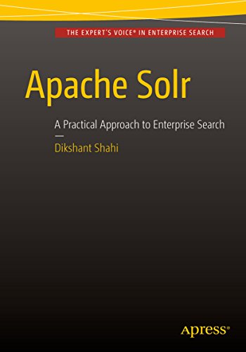 Apache Solr: A Practical Approach to Enterprise Search (English Edition)