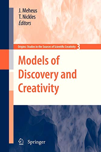 Models of Discovery and Creativity: 3 (Origins: Studies in the Sources of Scientific Creativity)