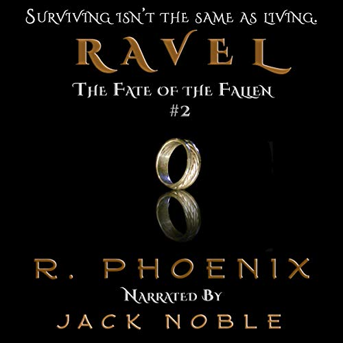 Ravel (The Fate of the Fallen, book 2) - R. Phoenix