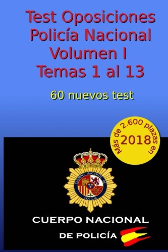Test Oposiciones Policía Nacional I: Volumen I - Temas 1 al 13: Volume 2