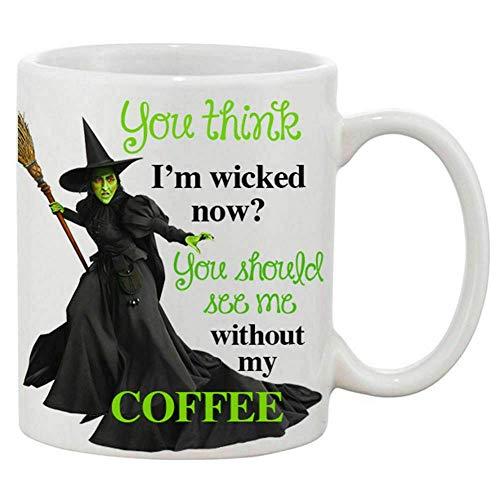 N\A La Mejor Taza de Regalo ¿Crees Que Ahora Soy una Malvada? Deberías verme sin mi Taza Divertida de café.