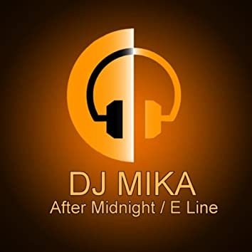 After Midnight / E Line