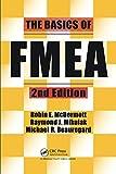 The Basics of FMEA - Raymond J. Mikulak