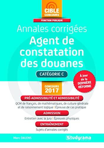 Agent De Constatation Des Douanes Annales Corrigees
