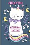 CHATON JOURNAL INTIME: Journal Intime Chaton - 109 pages, format 6'x 9' pouces - Pages blanches et pages avec lignes, idéal pour écrire, dessiner, gribouiller