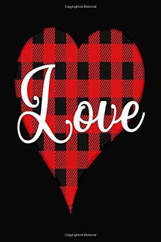 Red Plaid LOVE Heart For Lovers Happy Valentine's Day Gifts: Notebook/Journal Track Your Lessons, Homebook to Define Your Goals & Record Your Progress And To do list   6