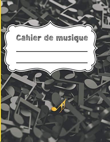 Cahier de musique: carnet de portée vierge - partition - solfège - papier musique (Cahier de musique , portée vierge)
