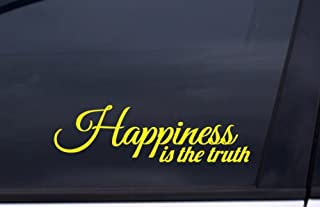 4c1f58ed178 HAPPINESS IS THE TRUTH Sticker 9