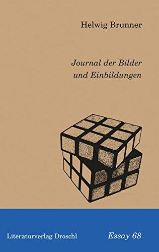 Journal der Bilder und Einbildungen (Essays)