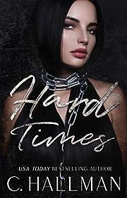 Hard Times: A Dark Captive Romance