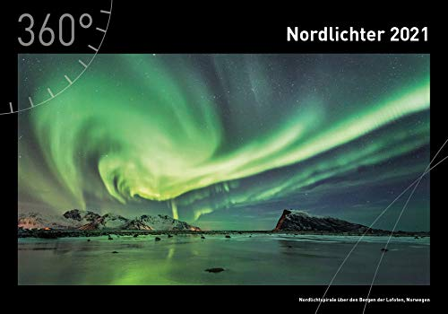 360° Nordlichter Premiumkalender 2021 (360° Premiumkalender 2021)