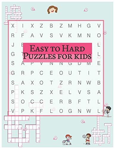 Easy to Hard Puzzles for kids: A Special Equation Math Puzzles For Kids Ages 8-10 (A Math Puzzles And Brainteasers Grades 6-8) And Math Puzzles For Teens! (kids math puzzle book Series) (Volume 1)