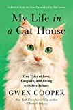 Image of My Life in the Cat House: True Tales of Love, Laughter, and Living with Five Felines