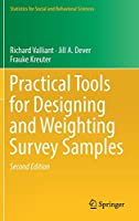 Practical Tools for Designing and Weighting Survey Samples (Statistics for Social and Behavioral Sciences)