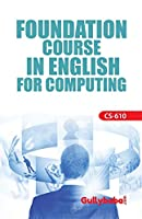 CS-610 Foundation Course In English For Computing