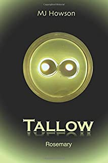 Tallow: Rosemary (The Tallow Series)
