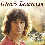 La Ballade des gens heureux von Gérard Lenorman