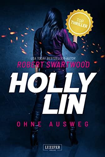 OHNE AUSWEG (Holly Lin): Thriller