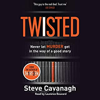 Twisted                   By:                                                                                                                                 Steve Cavanagh                               Narrated by:                                                                                                                                 Laurence Bouvard                      Length: 11 hrs and 37 mins     72 ratings     Overall 4.1