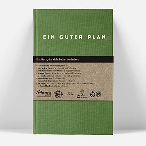 Ein guter Plan 2022: Das Original bekannt aus Presse & TV. Ganzheitlicher Terminkalender für mehr Achtsamkeit und Selbstliebe (Salbei 2022)