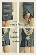 The London TrainTHE LONDON TRAIN by Hadley, Tessa (Author) on May-24-2011 Paperback