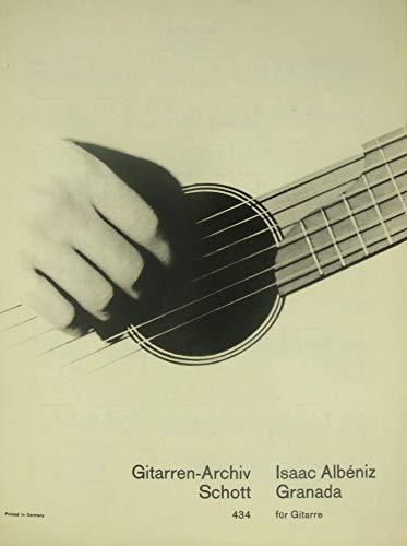 Isaac Albeniz. Granada. Für Gitarre.