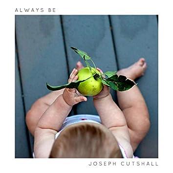Always Be