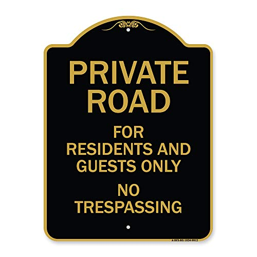 """SignMission Designer Series Sign - Private Road for Residents and Guests Only No Trespassing Black & Gold 18"""" X 24"""" Heavy-Gauge Aluminum Architectural Sign Protect Your Business Made in The USA"""