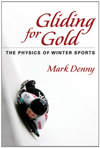 Compare Textbook Prices for Gliding for Gold: The Physics of Winter Sports 1 Edition ISBN 9781421402147 by Denny, Mark