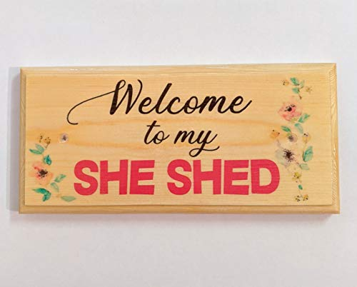 Welcome To My She Shed Sign, Handmade Wooden She-shed Plaque, Mums Workshop Gift