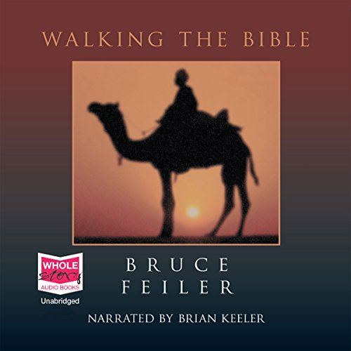 Walking the Bible                   By:                                                                                                                                 Bruce Feiler                               Narrated by:                                                                                                                                 Brian Keeler                      Length: 18 hrs and 7 mins     Not rated yet     Overall 0.0