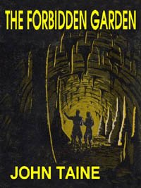 The Forbidden Garden by John Taine science fiction and fantasy book and audiobook reviews