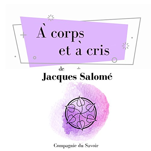 À corps et à cris audiobook cover art