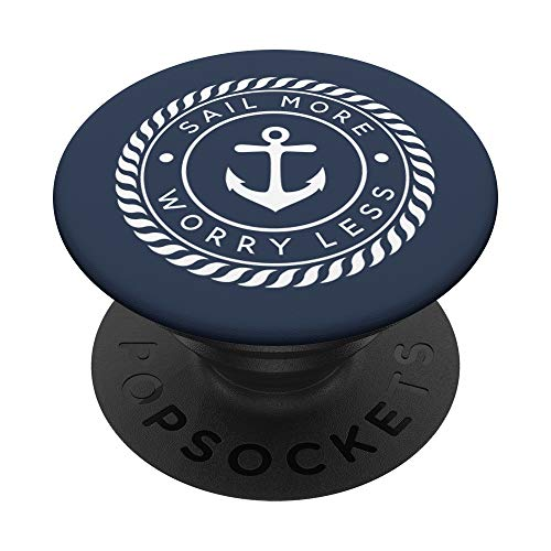 Sail More, Worry Less - tema de la navegación náutica PopSockets PopGrip: Agarre intercambiable para Teléfonos y Tabletas