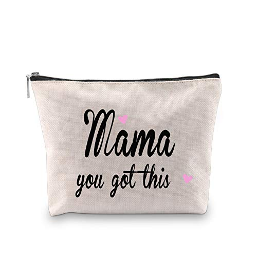 You Got This Mama Gifts Mom Cosmetic Bag Gift for New Mama Travel Bag Funny New Mom Gifts Make Up Pouch Bags (Mama you got thisbag)