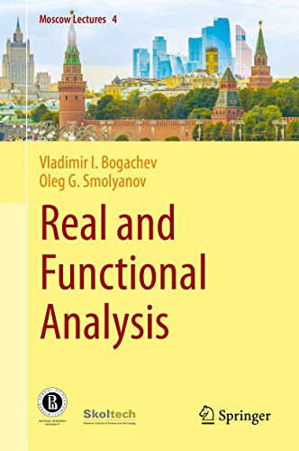 Compare Textbook Prices for Real and Functional Analysis Moscow Lectures 1st ed. 2020 Edition ISBN 9783030382186 by Bogachev, Vladimir I.,Smolyanov, Oleg G.