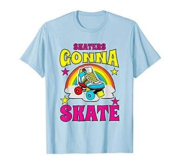 Skaters Gonna Skate Roller Skate T-Shirt